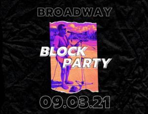 September Broadway Block Party
